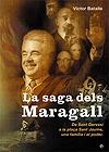 La saga dels Maragall: de Sant Gervasi a la plaça Sant Jaume, una família i el poder